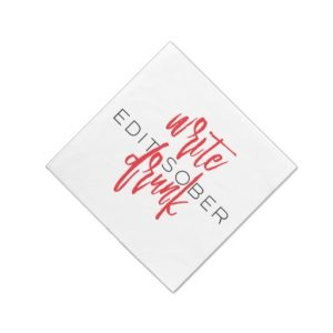 Write Drunk Edit Sober Napkin (red and black)