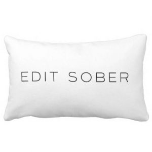 Write Drunk Edit Sober Lumbar Double-Sided Pillow 2