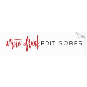 Write Drunk Edit Sober Bumper Sticker (red and black)