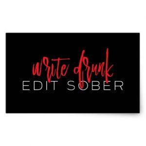 WriteDrunkEditSober_Sticker_0