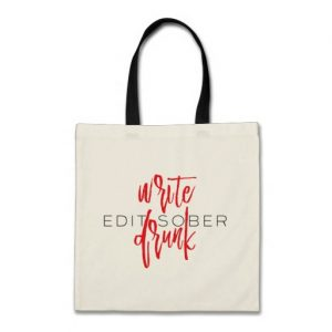 Write Drunk Edit Sober Tote (red and black)