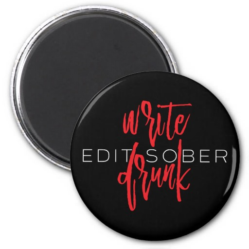Write Drunk Edit Sober Magnet (red and white)
