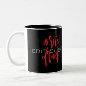 Write Drunk Edit Sober Mug (red and white)
