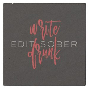 Write Drunk Edit Sober Stone Coaster (red and white)