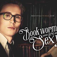 Bookworms Are Sexy