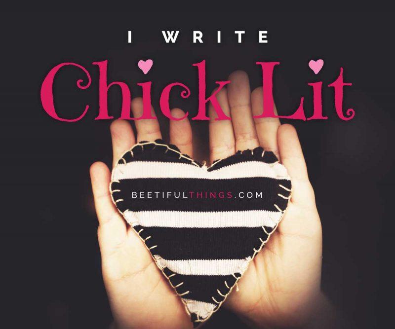 I Write Chick Lit