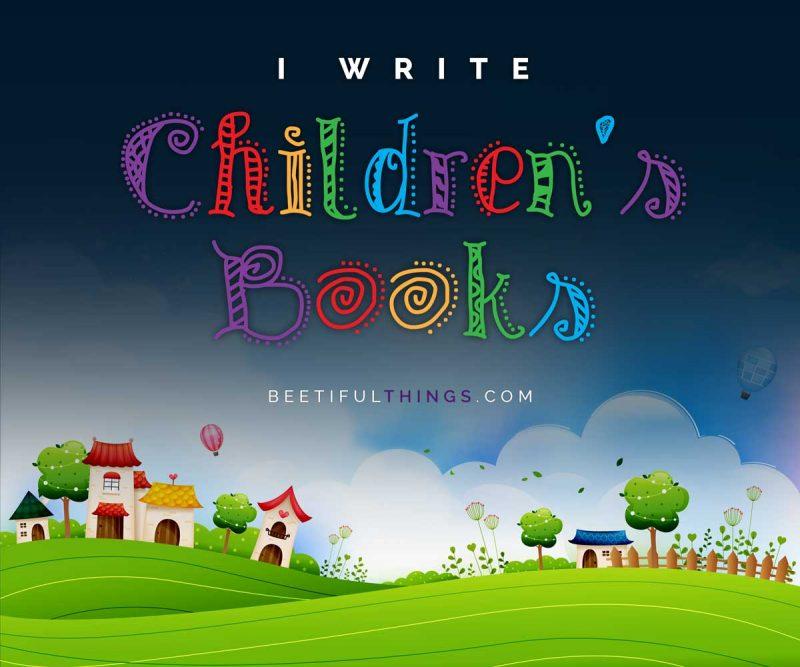 I Write Children's Books
