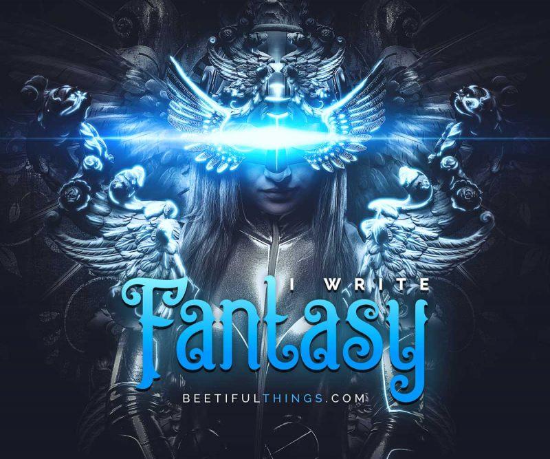I Write Fantasy