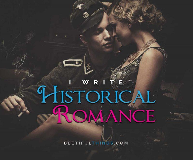 I Write Historical Romance