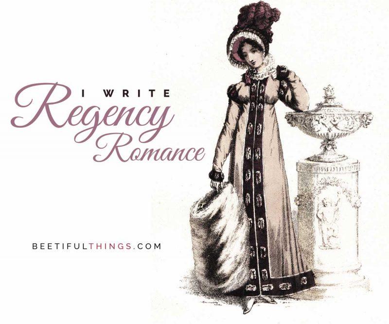 I Write Regency Romance