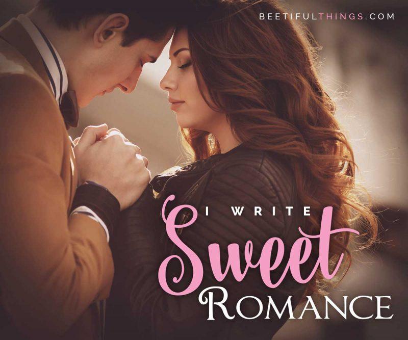 I Write Sweet Romance