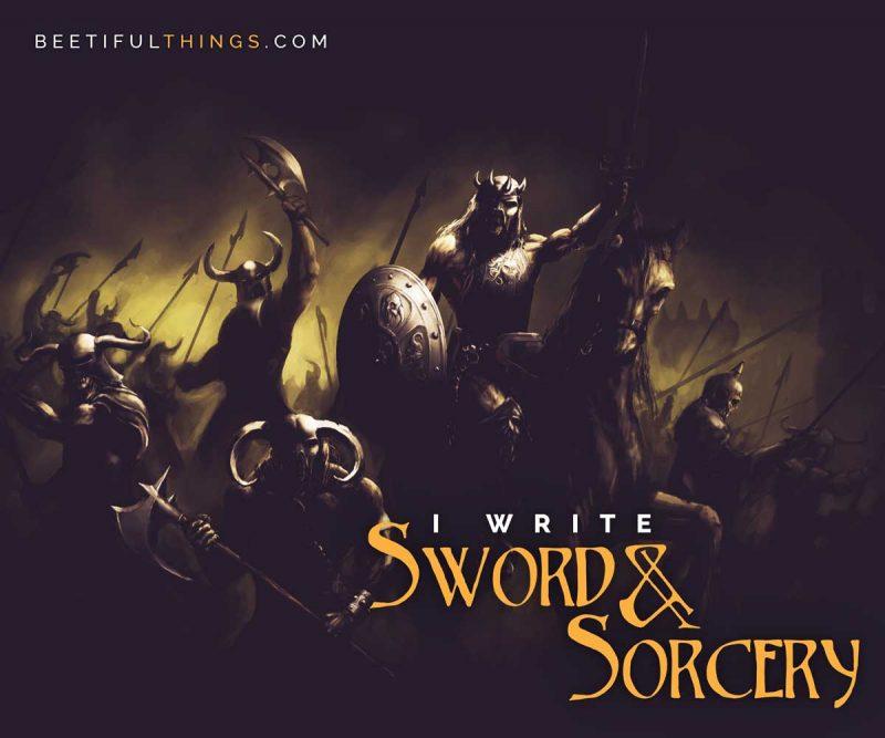 I Write Sword & Sorcery