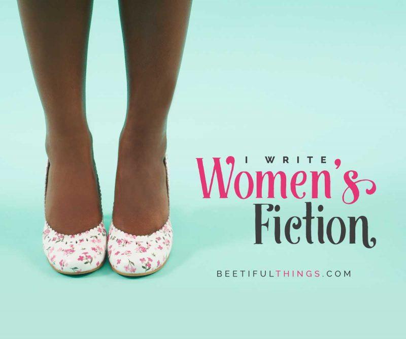 I Write Women's Fiction