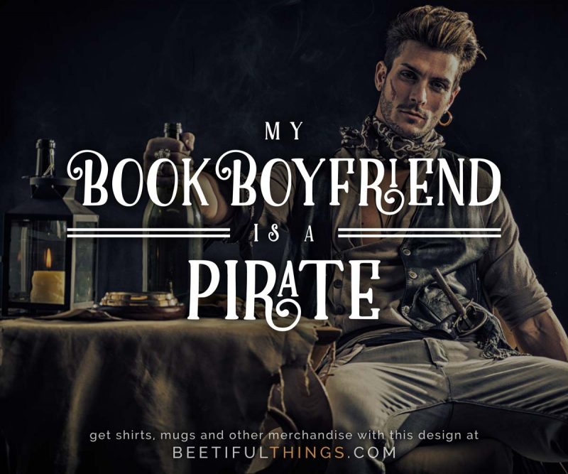 My Book Boyfriend Is A Pirate