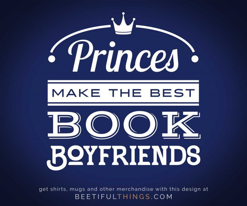 Princes Make The Best Book Boyfriends