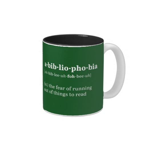 Abibliophobia Definition and Pronunciation Mug (white design)