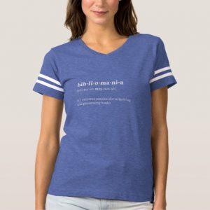 Bibliomania Definition and Pronunciation Shirt (women's white design)
