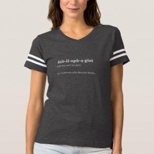 Bibliophagist Definition and Pronunciation Shirt (women's white design)