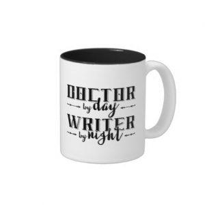 Doctor by Day, Writer by Night Mug (black design)