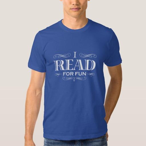 I Read For Fun T-shirt (men's white design)
