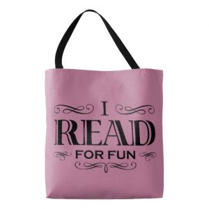 I Read For Fun Tote Bag (black design)