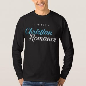 I Write Christian Romance Shirt (men's)