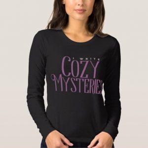 I Write Cozy Mysteries Shirt (women's)