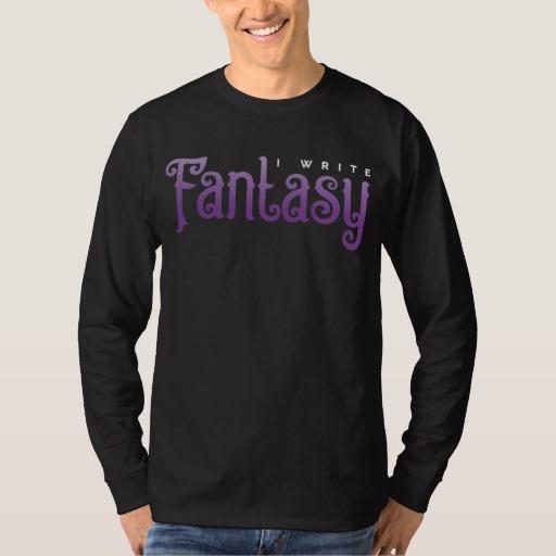 I Write Fantasy Shirt (men's)