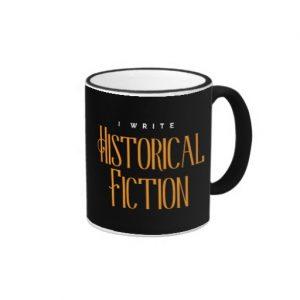 I Write Historical Fiction Mug