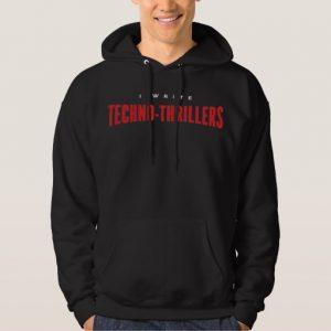 I Write Techno-thrillers Shirt (men's)