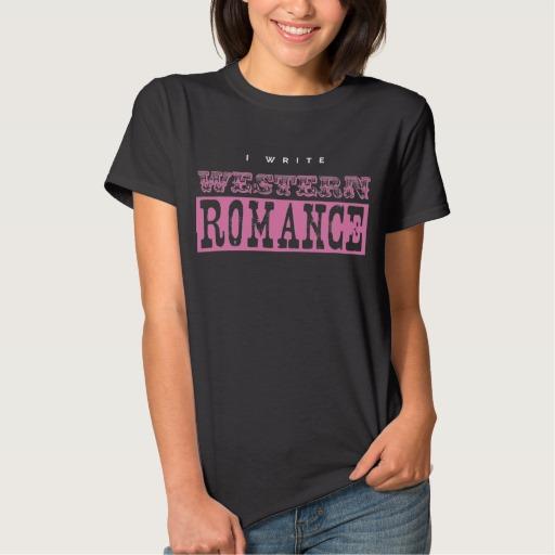 I Write Western Romance Shirt