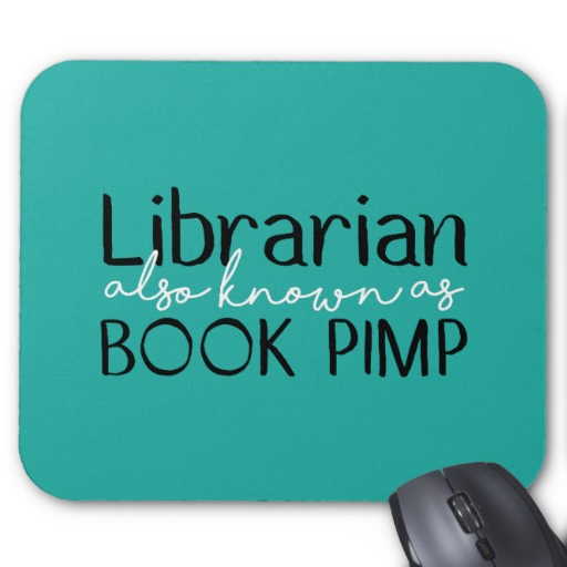Librarian Also Known As Book Pimp Teal Mousepad