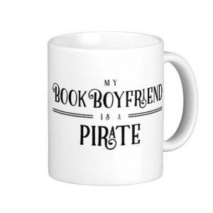 My Book Boyfriend Is A Pirate Mug