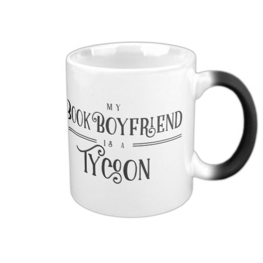 My Book Boyfriend Is A Tycoon Mug
