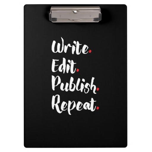 Write.Edit.Publish.Repeat. Clipboard