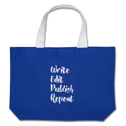 Write. Edit. Publish. Repeat. Jumbo Tote Bag (white design)