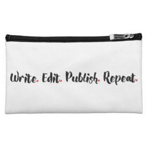 Write. Edit. Publish. Repeat. Medium Cosmetic Bag