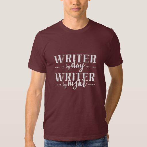 Writer by Day, Writer by Night Shirt (men's white design)