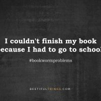 I couldn't finish my book because I had to go to school. #bookwormproblems