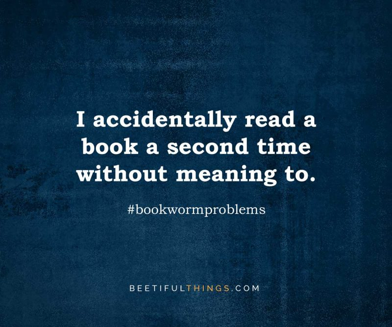 I accidentally read a book a second time without meaning to. #bookwormproblems