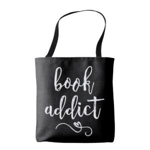 Book Addict Tote Bag (white design)