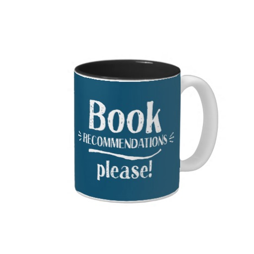 Book Recommendations Please! Mug (white design)