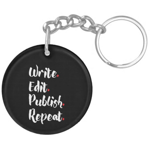 Write. Edit. Publish. Repeat. Double-Sided Round Acrylic Keychain