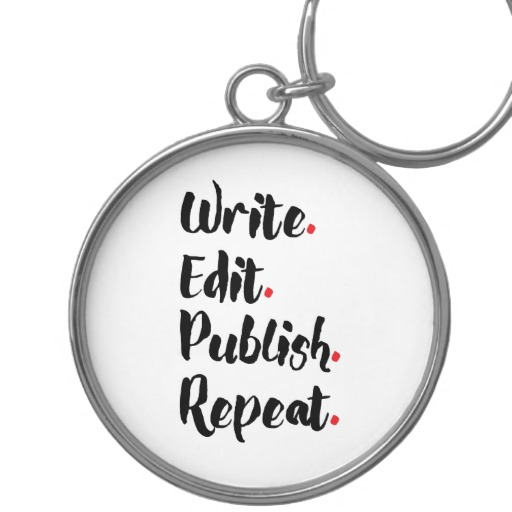 Write. Edit. Publish. Repeat. Silver-Colored Round Keychain (black design)