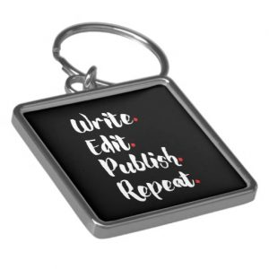 Write. Edit. Publish. Repeat. Silver-Colored Square Keychain (white design)