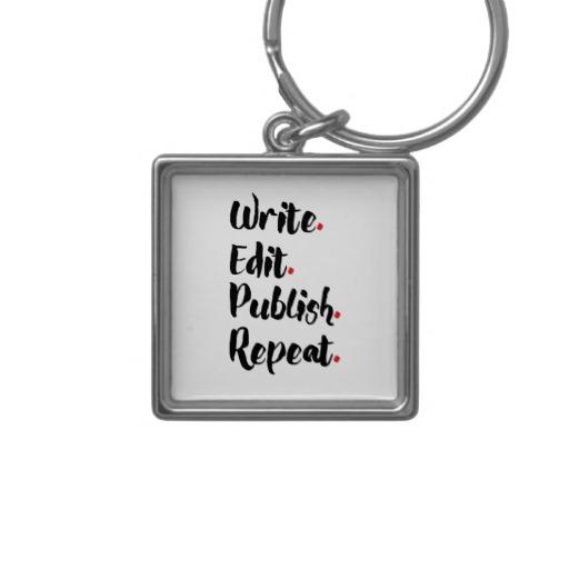Write. Edit. Publish. Repeat. Silver-Colored Square Keychain (black design)
