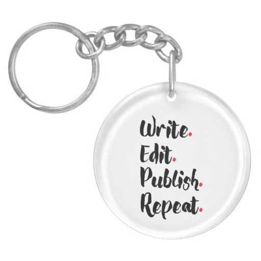 Write. Edit. Publish. Repeat. Single-Sided Round Acrylic Keychain (black design)