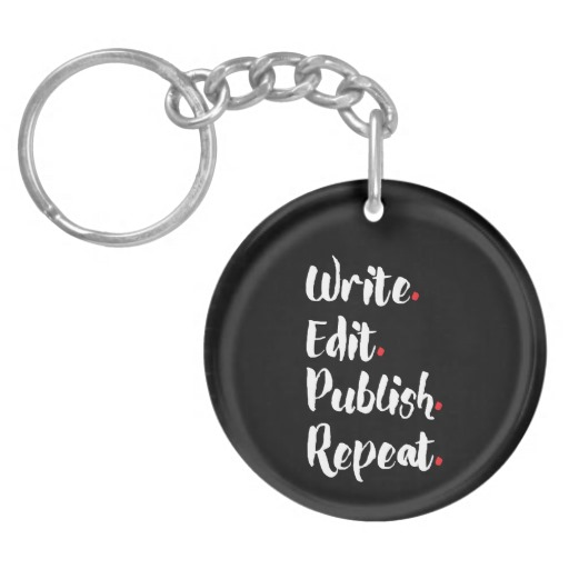 Write. Edit. Publish. Repeat. Single-Sided Round Acrylic Keychain (white design)