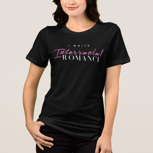 I Write Interracial Romance Shirt (women's)