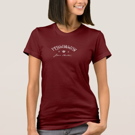 Persuasion by Jane Austen (1818) Shirt